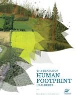 The Status of Human Footprint in Alberta (Preliminary Report 2017) (CNW Group/Alberta Biodiversity Monitoring Institute)