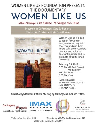 Catt Sadler and mother Linda Rendleman Confront Injustice in Documentary Film Women Like Us. Three Journeys. One Mission. To Change the World Screening to Be Held February 25th in Indianapolis, Indiana.