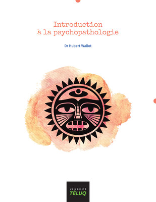 Couverture du livre Introduction à la psychopathologie (Groupe CNW/Université TÉLUQ)