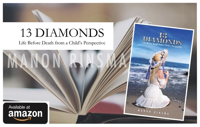 13 Diamonds - Life Before Death from a Child's Perspective