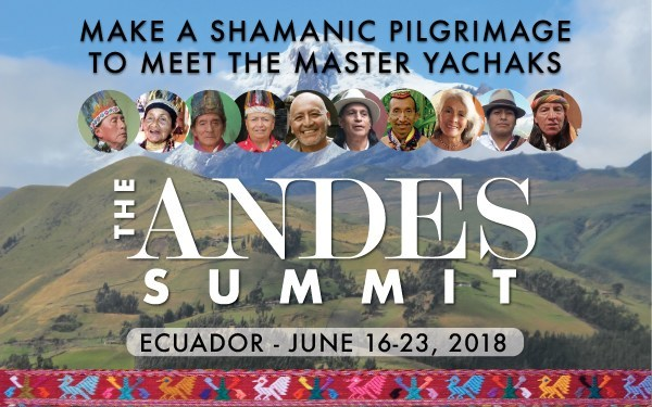 The 10 leading indigenous Wisdom-Keepers who will be teaching the Andes knowledge and will be offering traditional personal healing session to the participants at The Andes Summit on June 16-23 in Ecuador.