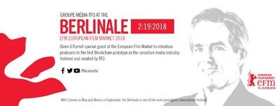 Glenn O'Farrell at the Berlinale 2018, European Film Market (CNW Group/Groupe Média TFO)