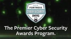 The Fortress Cyber Security Awards reward creative and innovative organizations, products and services and individuals who are helping to make our lives safer.