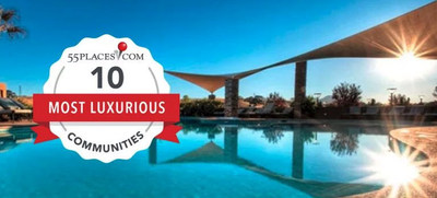 55places.com Names the Most Luxurious Active Adult Communities of 2018