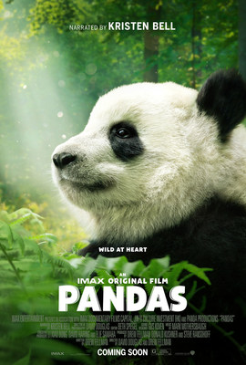 "IMAX Entertainment presents, in association with IMAX Documentary Films Capital, Jin Yi Culture Investment (HK) and Panda Productions, ""Pandas.""  This film, distributed by Warner Bros. Pictures and IMAX, will be released in select IMAX(r) and IMAX(r) 3D theaters starting April 6, 2018.  The film is rated G."