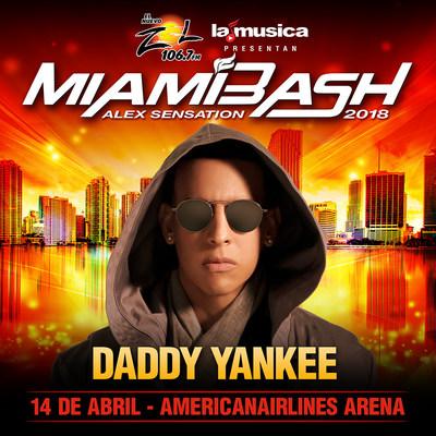 """LaMusica App, El Nuevo Zol 106.7FM presentan al artista latino número uno a nivel global, Daddy Yankee quien participará en """"Alex sensation MiamiBash"""" el 14 de abril en el AmericanAirlines Arena de Miami"""