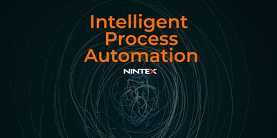 To learn more about Intelligent Process Automation, visit www.Nintex.com.