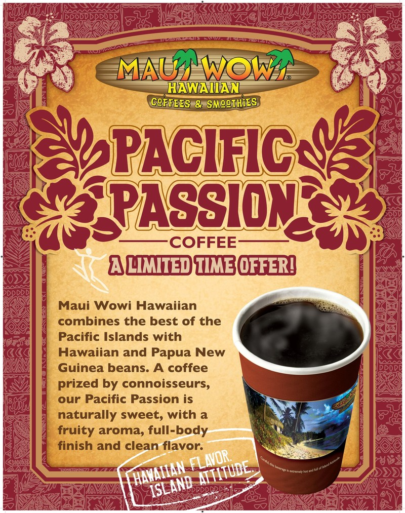 Maui wowi brings back fan favorite pacific passion coffee for Passion coffee