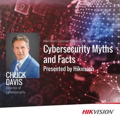 Chuck Davis, directeur de la cybersécurité à Hikvision Amérique du Nord, sera à la tête d'une tournée dans plusieurs villes qui traite des mythes et des faits relatifs à la cybersécurité