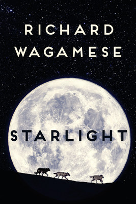 Starlight is the final novel from Richard Wagamese, the bestselling and beloved author of Indian Horse and Medicine Walk. (CNW Group/Penguin Random House Canada Limited)