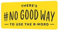 There's #NOGOODWAY to use the R-word (CNW Group/motionball for Special Olympics)