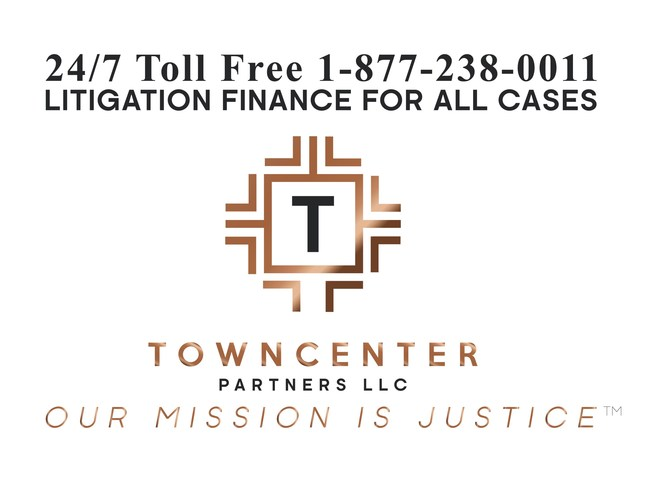 TownCenter Partners LLC, Litigation Finance for all Case Types, Our Mission Is Justice