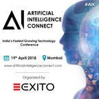 The AI Connect is a leading Artificial Intelligence conference taking place in India on 19th April 2018. (Event by Exito Media Concepts Pvt. Ltd.) (PRNewsfoto/Exito Media Concepts Pvt. Ltd.)