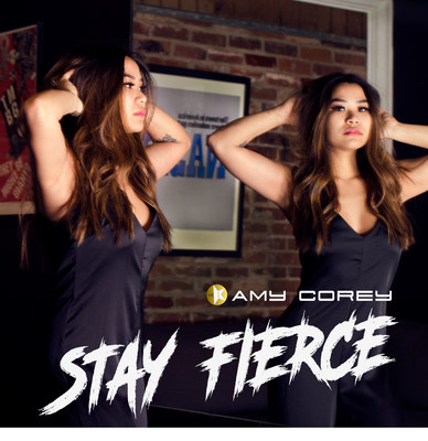 "Amy Corey launches her single ""Stay Fierce""."