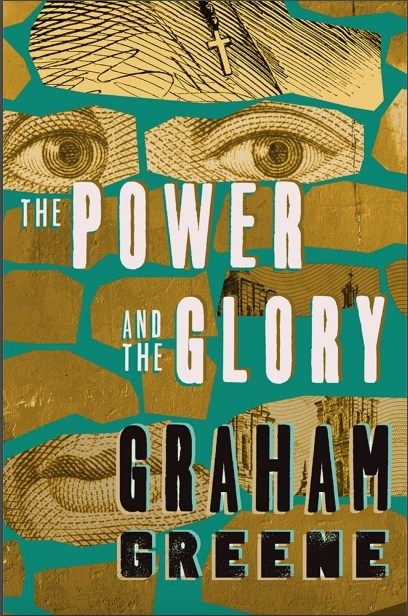 The Power and the Glory by Graham Greene now available in ebook from Open Road Integrated Media