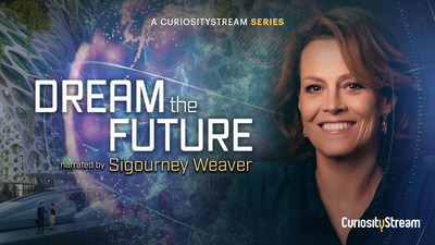 Join Sigourney Weaver as she narrates an inspiring journey through humanity�s future, exploring real solutions to the world�s most pressing challenges. �Dream the Future� debuts on CuriosityStream on March 15.