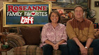 Roseanne Stars Pick & Host Their Favorite Episodes on Laff In Special Week-Long Primetime Event March 19-24 Leading up to Reboot of Series on ABC on March 27