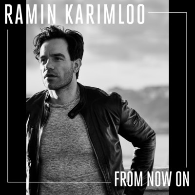 "Ramin Karimloo Releases New Track ""From Now On - Available Now"