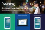 Payfone Launches Platform to Help Retailers Enable Faster, Easier and More Secure Customer Experiences