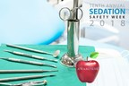 10th Annual Sedation Safety Week to Focus on Awareness of Dental Choices