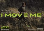 ASICS Inspires the World to Move With New Brand Campaign 'I MOVE ME' (PRNewsfoto/ASICS)