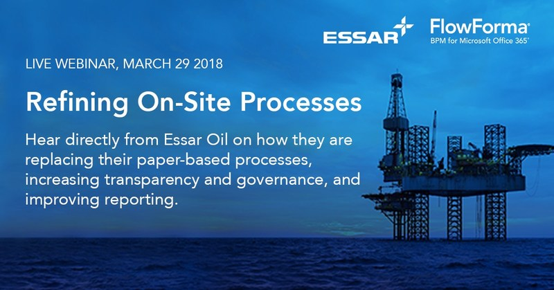FlowForma to Host Live Webinar: 'Refining On-Site Processes' with Essar (PRNewsfoto/FlowForma)