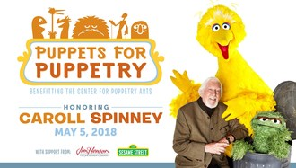 The Jim Henson Company will host the Center for Puppetry Arts' fundraiser Puppets for Puppetry, a night of special and surprise performances celebrating all kinds of puppetry honoring Caroll Spinney.