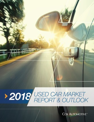 Cox Automotive 2018 Used Car Market Report & Outlook Forecasts Higher Used-Vehicle Sales For 2018 And A Decline In New-Car Sales