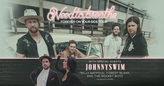 NEEDTOBREATHE Launches 'Forever On Your Side Tour'