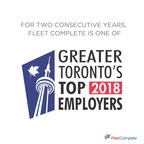 Named to GTA's Top Employers 2018 List, Fleet Complete Announces New COO and General Counsel Joining Its Executive Team