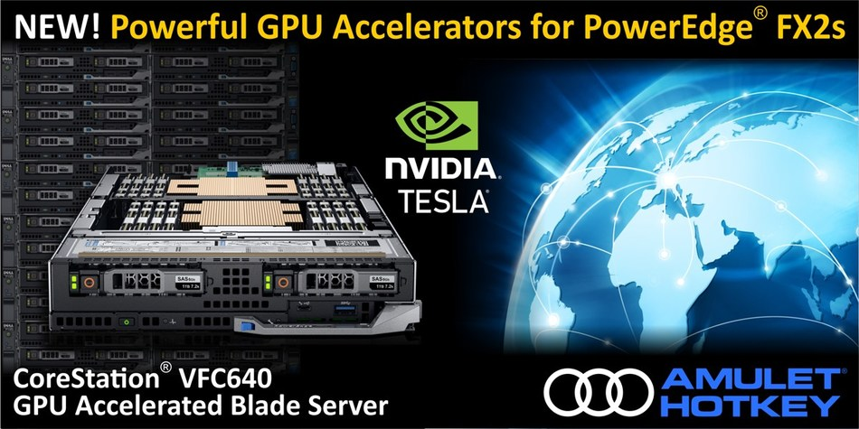 For the first time, powerful NVIDIA Tesla data center GPUs can be used in the industry leading Dell EMC PowerEdge FX architecture. The Amulet Hotkey CoreStation VFC640 GPU accelerated blade server provides market leading densities and efficiency. It is a powerful and agile platform that can handle a broad range of workloads. Support up to 128 graphics accelerated virtual desktops to simplify migration to Windows 10. Use with compute frameworks or HPC applications to enhance compute performance. (CNW Group/Amulet Hotkey Ltd.)