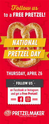 Follow Pretzelmaker for a Free Pretzel on National Pretzel Day.