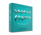 Legacy in the Making: Building a Long-Term Brand to Stand Out in a Short-Term World by Mark Miller and Lucas Conley