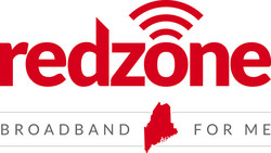 Redzone Wireless Announces 2018 Maine Broadband Expansion to Additional 40K Locations. New Communities Served to Include Liberty, Washington, Orono, Old Town, Farmington, Presque Isle, Caribou, Fort Kent, Dover-Foxcroft, Machias, Calais, Biddeford, Saco, Old Orchard Beach.
