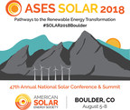 ASES SOLAR 2018 Conference Announces Extended Deadline for Submissions; Early Registration Opens April 10
