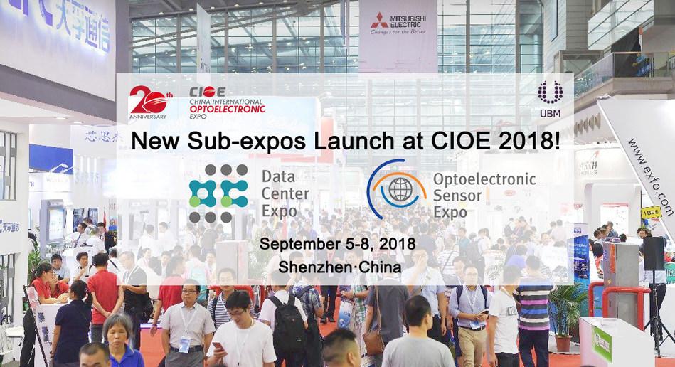 New Sub-expos Launch at CIOE 2018