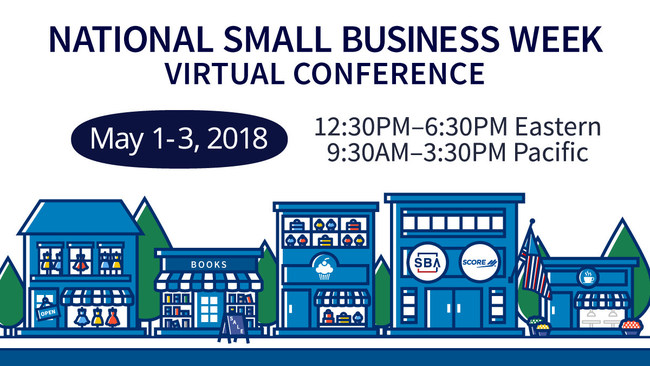 SCORE, the nation's largest network of volunteer, expert business mentors, along with the U.S. Small Business Administration, will co-host the National Small Business Week Virtual Conference from May 1 to May 3.