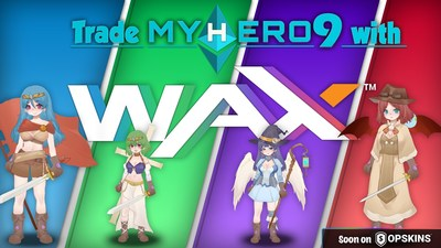 Crypto Collectible MyHero9 Partners with WAX and OPSkins Marketplace