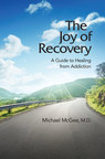 New Addiction and Recovery Book Offers Practical, How-to Advice from Dr. Michael McGee