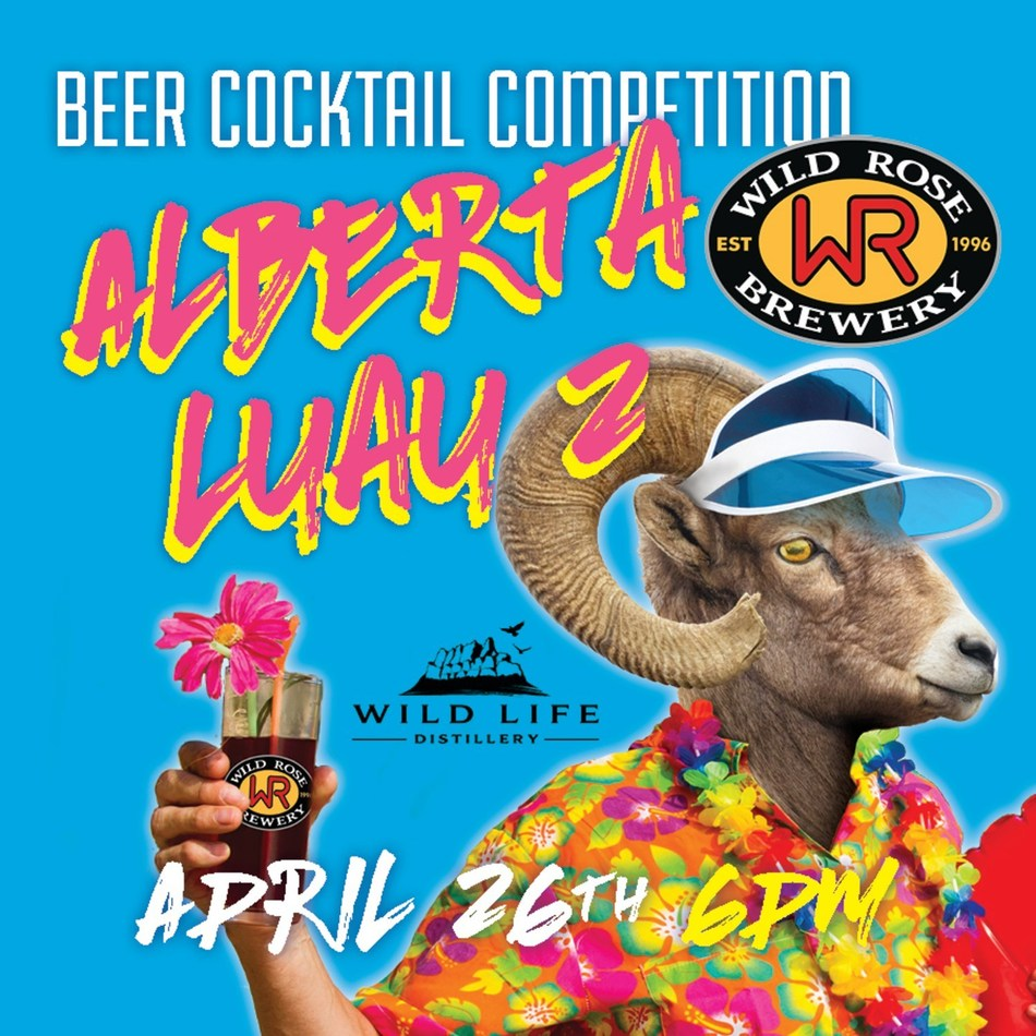 Join Wild Rose Brewery and Wild Life Distillers to relaunch Ponderosa Gose with a luau-themed beer cocktail making competition on April 26th at the Wild Rose Brewery Taproom. (CNW Group/Wild Rose Brewery)