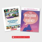 New Professional Resources from Scholastic Highlight Responsive Literacy and Fluency Instruction for K-8 Educators