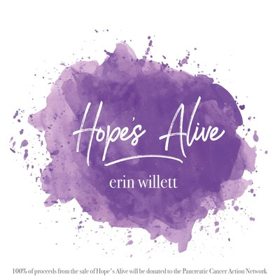 """""""Hope's Alive"""" will be available for download on April 13 on iTunes, Spotify, Amazon Music, Google Play and Tidal. Proceeds will be donated to  the Pancreatic Cancer Action Network through December 31, 2018."""