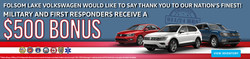 The Military and First Responders receive a $500 bonus off new Volkswagen models.