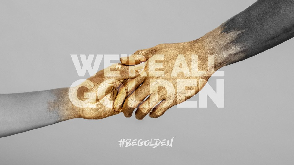 The #BeGolden campaign is a rallying cry for our community to unite under the Golden Rule and remember to practice it every day, especially with those from different backgrounds. It's a message of unity, civility and empathy.