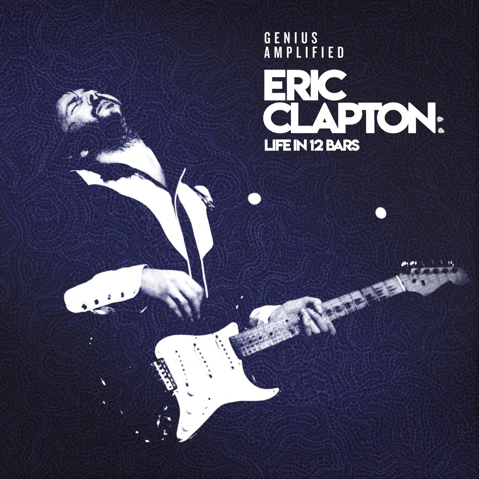 ERIC CLAPTON LIFE IN 12 BARS DOCUMENTARY OST -  June 8th sees the release of the complementary OST to the new Eric Clapton documentary, Life In 12 Bars. From Showtime Documentary Films and directed by Oscar-winner, Lili Fini Zanuck, the film takes an unflinching and deeply personal look into the life of the legendary 18-time Grammy Award winning guitarist and multi-million selling recording artist.