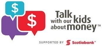 Talk With Our Kids About Money supported by Scotiabank (CNW Group/Scotiabank)