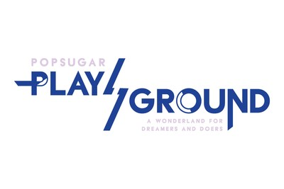 POPSUGAR Play/Ground