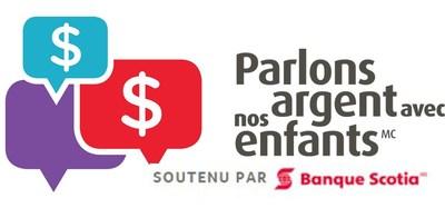 Parlons Argent Avec Nos Enfants Soutenu Par Banque Scotia (Groupe CNW/Scotiabank)