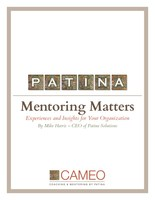 Insights on mentoring best practices, advice, and viewpoints from mentors, mentees and program administrators.
