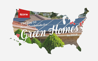 Redfin Ranks the Top 10 Neighborhoods for Green Homes in 2018